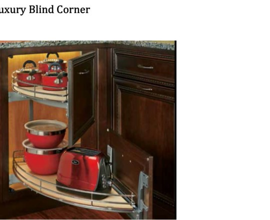 Luxury Blind Corner